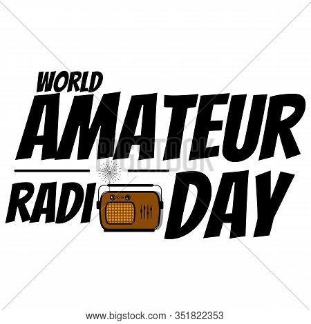 World Amateur Radio Day. Radiating Radio Waves And Writing. Vector Illustration
