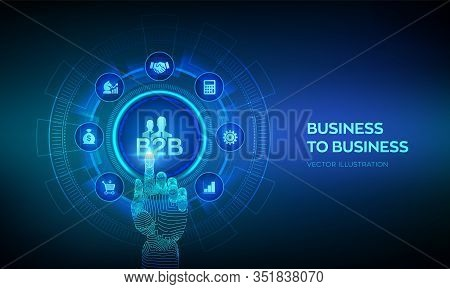 B2b. Business-to-business Sales, B2b Sales Method, Wholesale Business Concept On Virtual Screen. Col