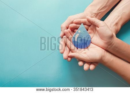 Adult And Child Hands Holding Paper Cut Water Drop, World Water Day,  Clean Water And Sanitation, Cs