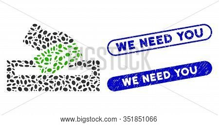Mosaic Your Vote And Corroded Stamp Seals With We Need You Text. Mosaic Vector Your Vote Is Composed