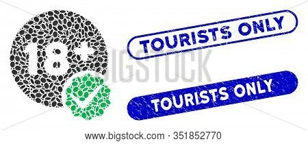 Mosaic Adults Only And Rubber Stamp Seals With Tourists Only Text. Mosaic Vector Adults Only Is Crea