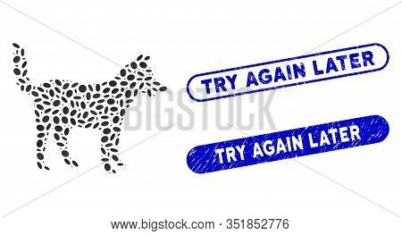Mosaic Dog And Rubber Stamp Seals With Try Again Later Caption. Mosaic Vector Dog Is Composed With S