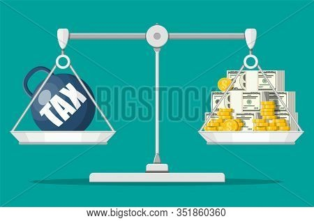 Scales Balancing With Metal Tax Weight Ball And Cash Money. Tax Burden Concept. Debt, Fee, Crisis An