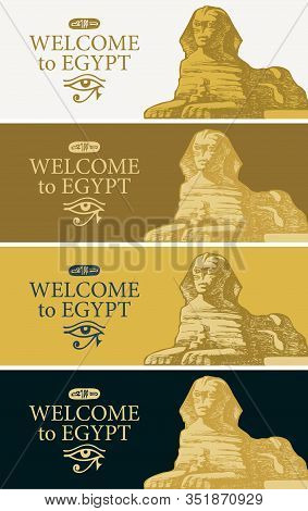 Set Of Vector Banners With The Famous Egyptian Sphinx And The Words Welcome To Egypt. Advertising Po