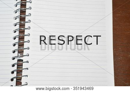 Respect Word Written On White Paper, Business Concept