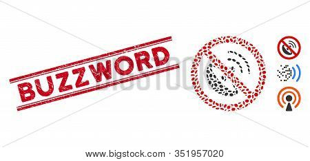 Rubber Red Stamp Seal With Buzzword Phrase Between Double Parallel Lines, And Mosaic No Radio Transm