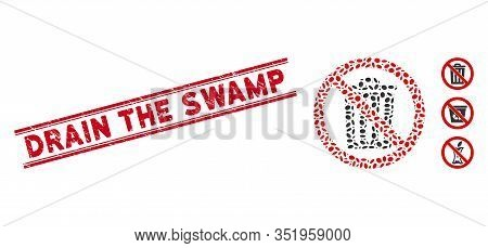 Rubber Red Stamp Seal With Drain The Swamp Caption Inside Double Parallel Lines, And Mosaic No Dustb