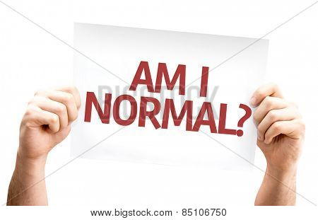 Am I Normal? card isolated on white