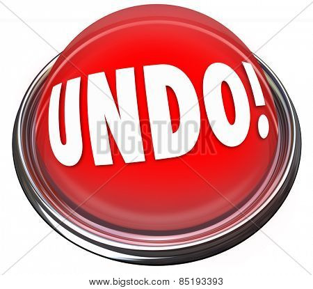 Undo word on a red button to illustrate repair, fix, change or correction to an error, mistake, problem or difficult challenge