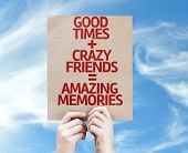 Good Times + Crazy Friends = Amazing Memories card with sky background poster
