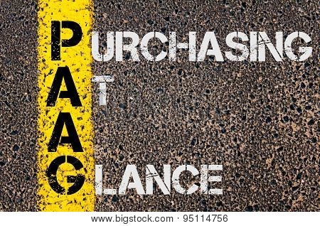Concept image of Business Acronym PAAG as Purchasing At A Glance written over road marking yellow painted line. poster