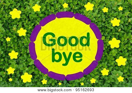 Good bye message over green  background