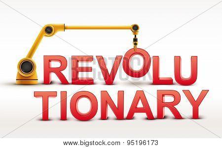 Industrial Robotic Arm Building Revolutionary Word
