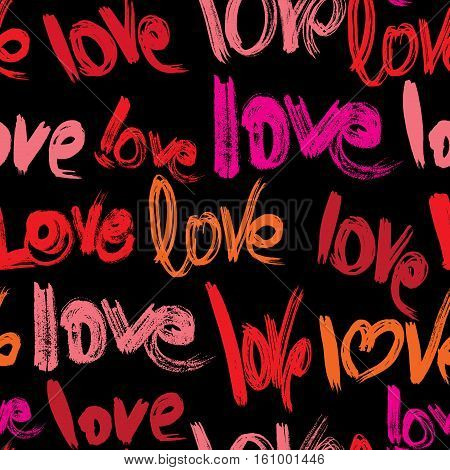 Seamless pattern with brush strokes and scribbles words LOVE in grunge style. Valentines Day Background.