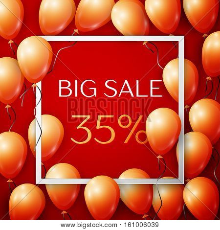 Realistic orange balloons with black ribbon in centre text Big Sale 35 percent Discounts in white square frame over red background. SALE concept for shopping, mobile devices, online shop. Vector