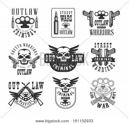 Criminal Outlaw Street Club Black And White Sign Design Templates With Text And Weapon Silhouettes. Collection Of Monochrome Vector Emblems With Ghetto Symbols For Prints And Stencils.