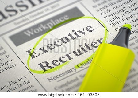 Executive Recruiter - Small Ads of Job Search in Newspaper, Circled with a Yellow Marker. Blurred Image with Selective focus. Hiring Concept. 3D Render.