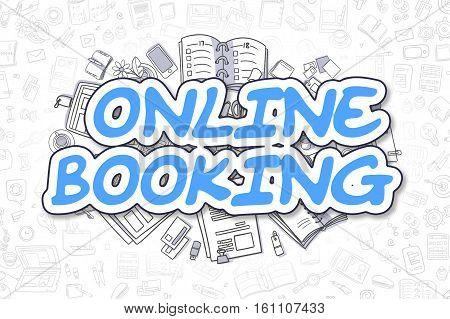 Business Illustration of Online Booking. Doodle Blue Inscription Hand Drawn Doodle Design Elements. Online Booking Concept.