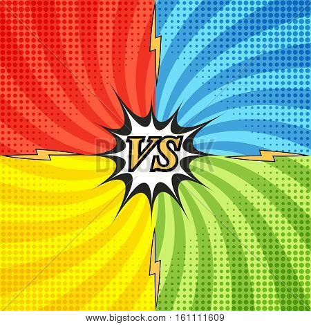 Comic fight concept with four opposite sides and radial background halftone lightnings effects. Versus wording in pop-art style. Vector illustration