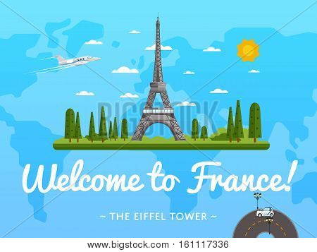Welcome to France poster with famous attraction vector illustration. Travel design with Eiffel Tower. Time to travel concept with France architectural landmark, tour guide for traveling agency