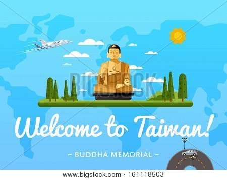 Welcome to Taiwan poster with famous attraction vector illustration. Travel design with ancient Buddha in lotus pose statue. Worldwide air traveling, time to travel, discover new historical places