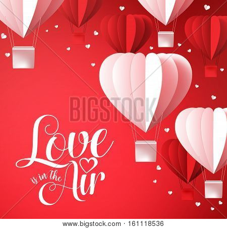 Valentines day background with love is in the air typography in red with paper cut heart shape balloons flying and white hearts decoration. Vector illustration.