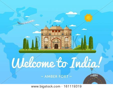 Welcome to India poster with famous attraction vector illustration. Travel design with Amber fort in Jaipur. Worldwide air traveling, time to travel, discover historical architecture concept
