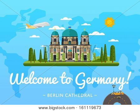 Welcome to Germany poster with famous attraction vector illustration. Travel design with Berlin cathedral. Famous historical architectural landmark and worldwide traveling, world tourist agency banner