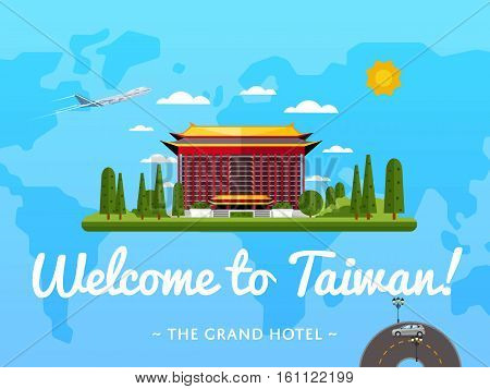 Welcome to Taiwan poster with famous attraction vector illustration. Travel design with Grand Hotel in Taipei. Worldwide air traveling, time to travel, discover new historical places concept