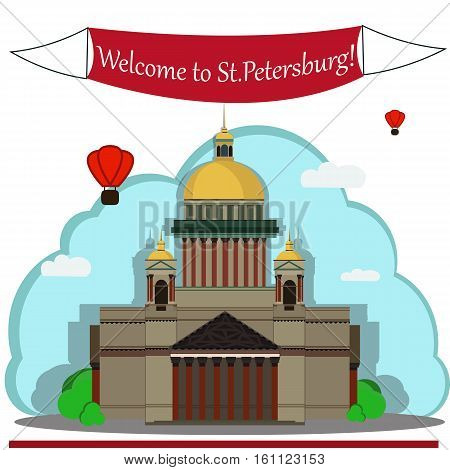 Vector illustration of Isaac's Cathedral. With simple text Welcome to St.Petersburg .Flat Design.