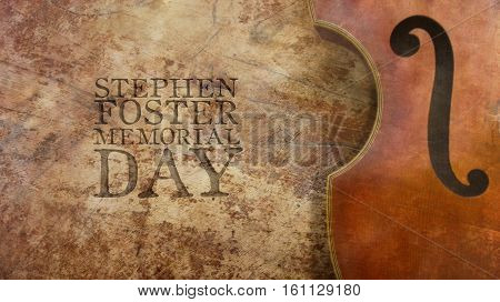 Stephen Foster Memorial Day. Violin and Wood