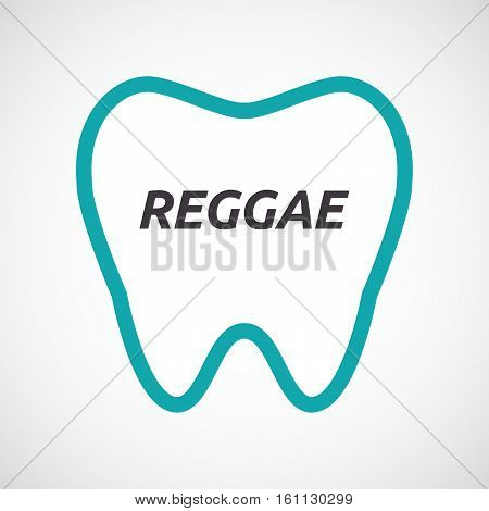 Isolated Tooth With    The Text Reggae