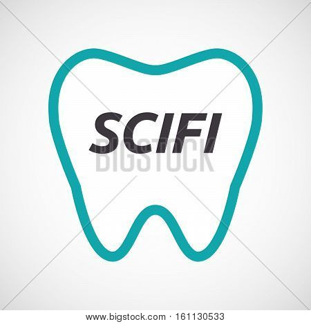 Isolated Tooth With    The Text Scifi