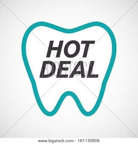 Isolated Tooth With    The Text Hot Deal