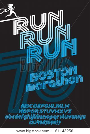 Run Boston marathon sport font. Retro Vintage typeface. Line Alphabet. Type letters and numbers.