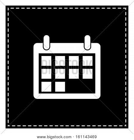 Calendar Sign Illustration. Black Patch On White Background. Iso