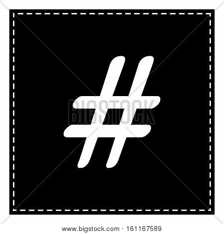 Hashtag Sign Illustration. Black Patch On White Background. Isol
