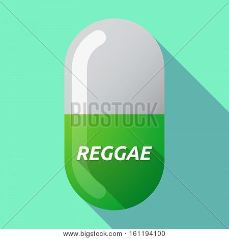 Long Shadow Medical Pill With    The Text Reggae