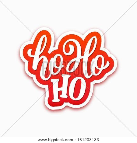Ho-ho-ho text on paper label with hand lettering over white background. Vector sticker design for Christmas and New Year decoration