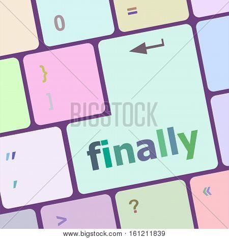 Finally Button On Computer Pc Keyboard Key