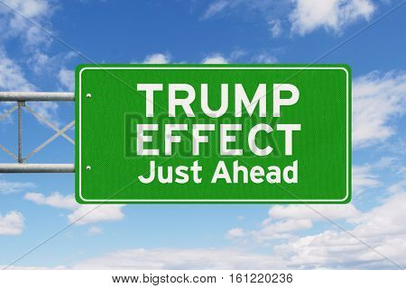 Road sign with green color and text of Trump Effect just ahead shot under clear sky