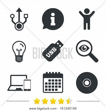 Usb flash drive icons. Notebook or Laptop pc symbols. Smartphone device. CD or DVD sign. Compact disc. Information, light bulb and calendar icons. Investigate magnifier. Vector