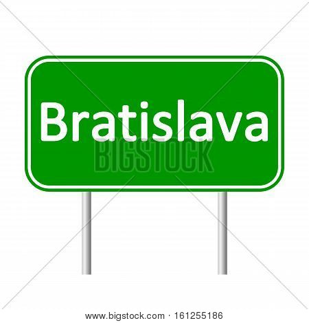 Bratislava road sign isolated on white background.
