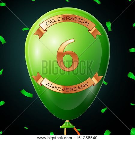 Green balloon with golden inscription six years anniversary celebration and golden ribbons, confetti on black background. Vector illustration