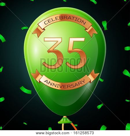 Green balloon with golden inscription thirty five years anniversary celebration and golden ribbons, confetti on black background. Vector illustration