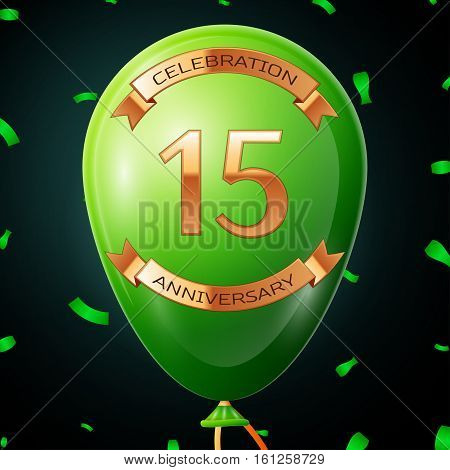 Green balloon with golden inscription fifteen years anniversary celebration and golden ribbons, confetti on black background. Vector illustration