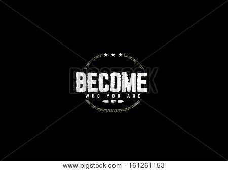 become who you are icon vector,retro,vintage,grunge background