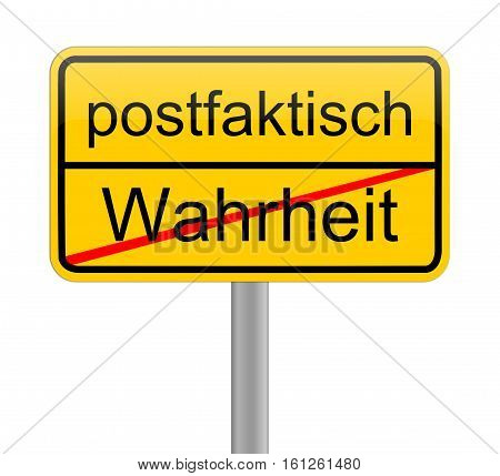 yellow Post-Truth sign - in german postfaktisch