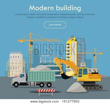 Modern building conceptual web banner. Flat style vector. Excavator and tipper working in construction site, buildings and cranes on background. For building, engineering company landing page design