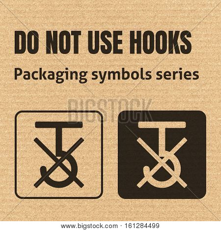 Do Not Use Hooks Or Use No Hooks Packaging Symbol On A Corrugated Cardboard Background. For Use On C